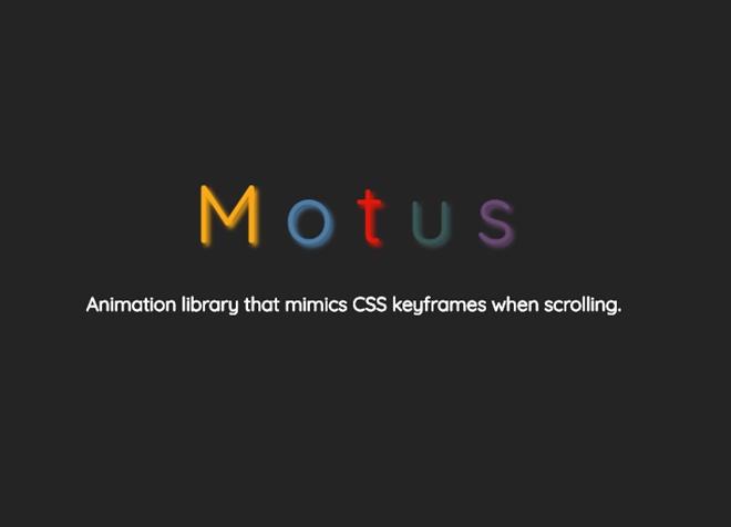 スクロールに応じてCSS keyframesライクな書き方でアニメーションを付与できる・「Motus」